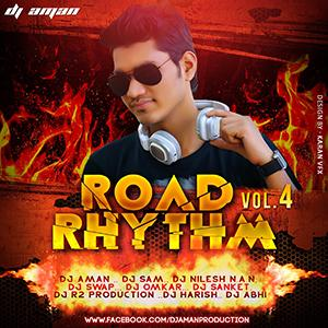 ROAD RHYTHM VOL.4 (2016) DJ AMAN Remix