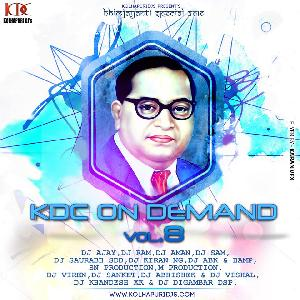 KDC ON DEMAND VOL 8 (BHIMJAYANTI SPECIAL 2016)