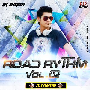 ROAD RHYTHM VOL.3  (2016) DJ AMAN