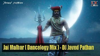 Jai Malhar ( Dancelogy Mix ) - DJ Javed Pathan