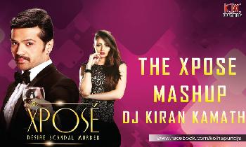 The Xpose Mashup DJ Kiran Kamath