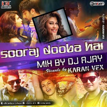 Sooraj Dooba Hai  Mix By Dj AJAY   Visuals By KARAN VFX (3gp)
