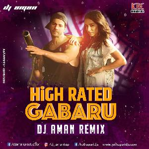 High Rated Gabru - DJ AMAN Remix