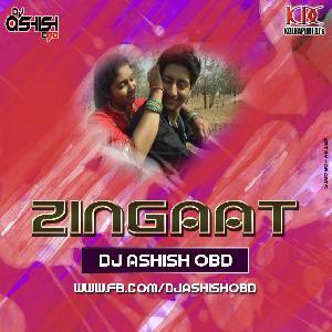 Zingaat (Sairat) - Dj Ashish OBD
