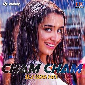 CHAM CHAM ( MASHUP ) - DJ SAM MIX