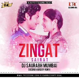 Sairat - Zingat - DJ Saurabh (Second Version Remix)