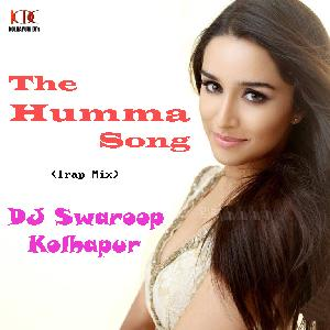 Humma Song(Trap Mix) - DJ Swaroop Kolhapur