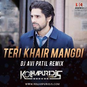Khair Mangdi - Dj Avi Patil Remix
